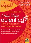 Una vita autentica. A pukka life