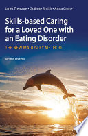 Skills based Caring for a Loved One with an Eating Disorder