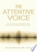 The Attentive Voice