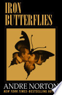 Iron Butterflies