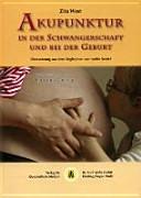 Akupunktur in der Schwangerschaft und bei der Geburt