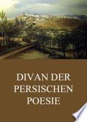 Divan der persischen Poesie