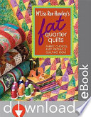 M Liss Rae Hawley s Fat Quarter Quilts