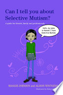 Can I tell you about Selective Mutism