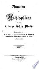 Annalen der Rechtspflege in der k. bayerischen Pfalz
