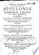 Historia admiranda de prodigiosa Apolloniae Schreierae virginis in agro bernensi inedia  a Paullo Lentullo