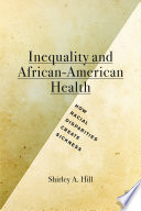 Inequality and African American health
