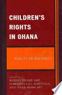 Children's Rights in Ghana New World Of Understanding Of The