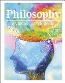 Philosophy A Visual Encyclopedia Book