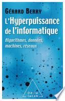illustration du livre L' Hyperpuissance de l'informatique