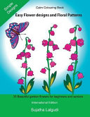 Calm Colouring Book : is a delightful collection of flower designs and...