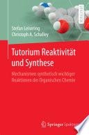 Tutorium Reaktivit  t und Synthese