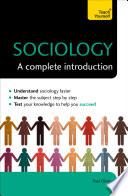 Sociology  A Complete Introduction