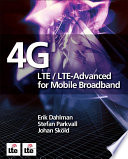 4G: LTE/LTE-Advanced for Mobile Broadband Partnership Project New Standard And