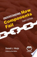 Understanding How Components Fail  3rd Edition