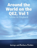 Around the World on the QE2, Vol 1: China to England