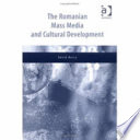 The Romanian Mass Media And Cultural Development