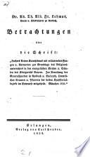 Betrachtungen über die Schrift: Luthers kleiner Katechismus ... zur Grundlage des Religionsunterrichtes in den evangelischen Kirchen und Schulen Bayerns
