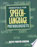 Essentials for Speech language Pathologists