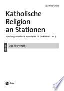 Katholische Religion an Stationen Das Kirchenjahr