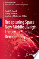 Recapturing Space  New Middle Range Theory in Spatial Demography