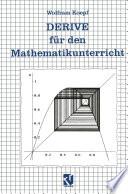DERIVE für den Mathematikunterricht