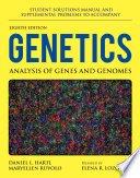 Student Solutions Manual and Supplemental Problems to Accompany Genetics  Analysis of Genes and Genomes