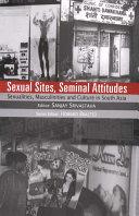 Sexual Sites, Seminal Attitudes