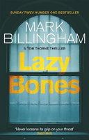 Lazybones Third Entry Of Billingham S Chilling Series