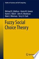 Fuzzy Social Choice Theory