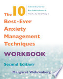 The 10 Best Ever Anxiety Management Techniques Workbook