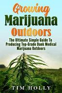 Marijuana  Growing Marijuana Outdoors