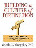 Building a Culture of Distinction