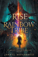 Rise Of The Rainbow Tribe