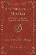 A Gondreville Mystery