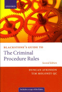 Blackstone s Guide to the Criminal Procedure Rules