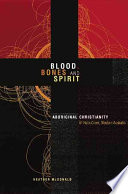 Blood Bones And Spirit