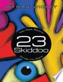 23 Skiddoo  Way Back Beyond Across the Stars