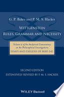 Wittgenstein  Rules  Grammar and Necessity