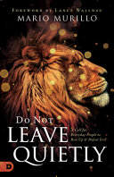 Book Do Not Leave Quietly