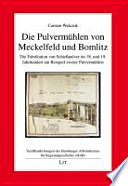 Die Pulvermühlen von Meckelfeld und Bomlitz