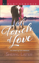 A Touch Of Love  Mills   Boon Kimani   The Grays of Los Angeles  Book 4