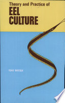 Theory and Practice of Eel Culture