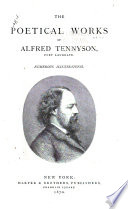 The Poetical Works of Alfred Tennyson  Poet Laureate