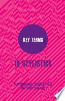 Key Terms in Stylistics