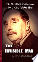 The Invisible Man H G Wells Originally Serialized In Pearson S