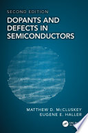 Dopants and Defects in Semiconductors  Second Edition