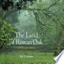 The Land of Rowan Oak