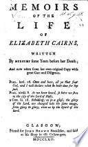Memoirs Of The Life Of Elizabeth Cairns Written By Herself Etc Edited By John Greig