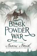 Black Powder War : the napoleonic wars what anne mccaffrey did...